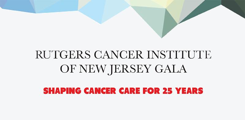 Rutgers Cancer Institute Gala | Rutgers Cancer Institute of